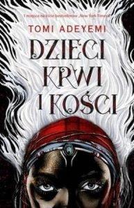 Dzieci krwi i kości znajdziecie na taniaksiazka.pl