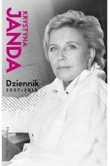 Dziennik 2007-2010 Krystyna Janda - sprawdź w TaniaKsiazka.pl
