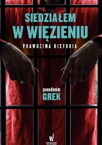 Siedziałem w więzieniu - znajdź na TaniaKsiazka.pl!