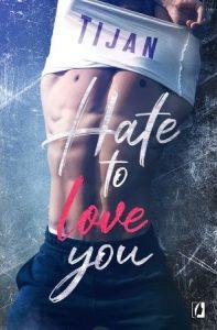 Hate to love you - zobacz na TaniaKsiazka.pl