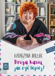 Droga Kasiu, jak żyć lepiej - kup na TaniaKsiazka.pl