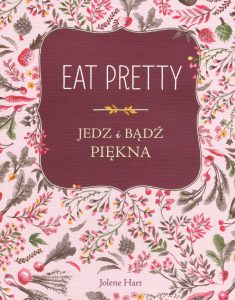 Eat Pretty - kup na TaniaKsiazka.pl
