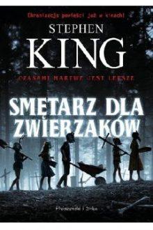 Smętarz dla zwierzaków - książkę znajsziesz w TaniaKsiazka.pl