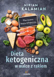 Dieta ketogeniczna w walce z rakiem - zobacz na TaniaKsiazka.pl