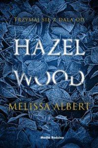 Hazel Wood znajdziesz na taniaksiazka.pl