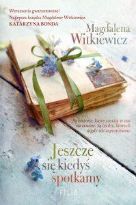Jeszcze się kiedyś spotkamy - sprawdź na TaniaKsiazka.pl