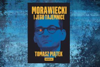 Morawiecki i jego tajemnice - kup na TaniaKsiazka.pl