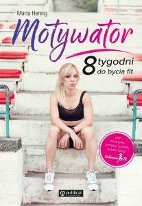 Motywator. 8 tygodni do bycia fit - kup na TaniaKsiazka.pl