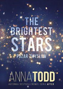 The Brightest Stars. Pożar zmysłów - kup na TaniaKsiazka.pl