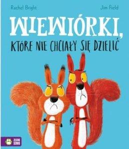Wiewiórki Które Nie Chciały Się Dzielić - sprawdź na TaniaKsiazka.pl