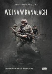 Wojna w kanałach - kup na TaniaKsiazka.pl