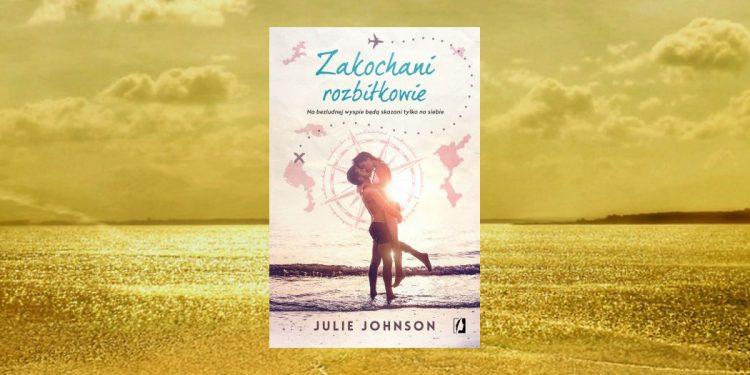 Zakochani rozbitkowie - kup na TaniaKsiazka.pl