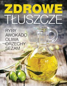 Zdrowe tłuszcze - zobacz na TaniaKsiazka.pl