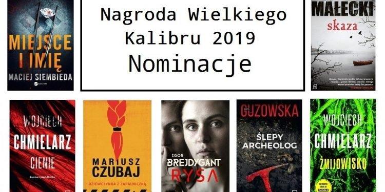 Nagroda Wielkiego Kalibru 2019 - nominacje