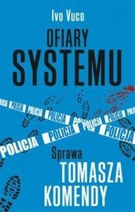 Ofiary systemu - szukaj na taniaksiazka.pl