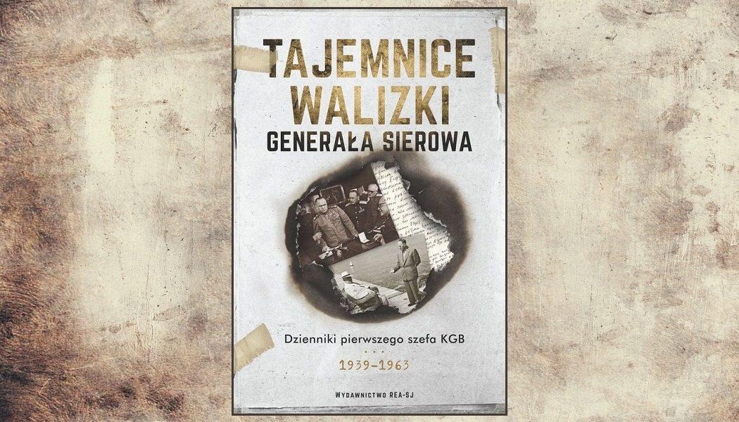 Tajemnice walizki generała Sierowa - sprawdź w TaniaKsiazka.pl >>
