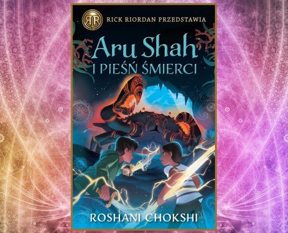 Aru Shah i pieśń śmierci. Sprawdź w TaniaKsiazka.pl >>