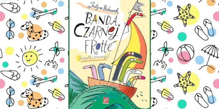 Banda Czarnej Frotté - recenzja książki