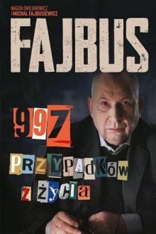 Fajbus. 997 przypadków z życia. Sprawdź w TaniaKsiazka.pl
