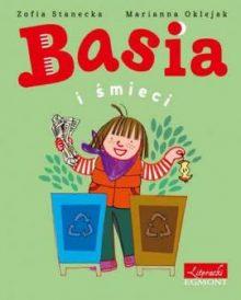 Basia i śmieci. Sprawdź w TaniaKsiazka.pl