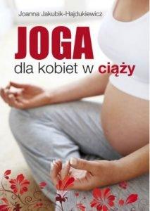 Joga dla kobiet w ciąży - kup na TaniaKsiazka.pl