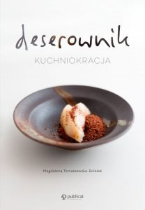 Kuchniokracja. Deserownik - kup na TaniaKsiazka.pl