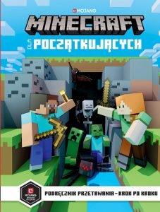 Minecraft dla początkujących- sprawdź na TaniaKsiazka.pl