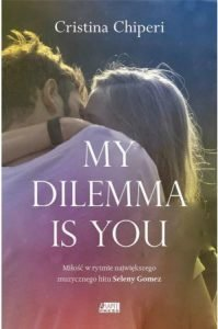 My dilemma is you - kup na TaniaKsiazka.pl