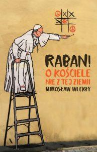 Książki poszerzające wiedzę Raban! O kiściele nie z tej ziemi - sprawdź na TaniaKsiazka.pl