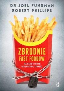 Zbrodnie fast foodów- kup na TaniaKsiazka.pl