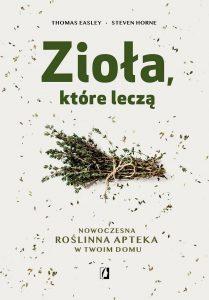 Zioła, które leczą - zobacz na TaniaKsiazka.pl
