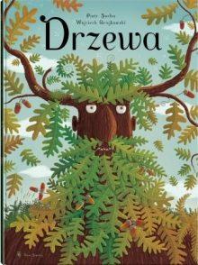 Książki dla dzieci w wieku 6-8 lat. Drzewa. Sprawdź w TaniaKsiazka.pl