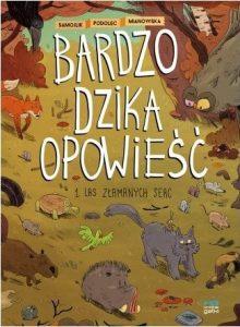 Las Złamanych Serc. Sprawdź w TaniaKsiazka.pl