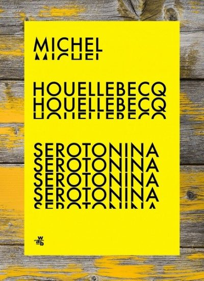 Serotonina recenzja książki Michela Houellebecqa