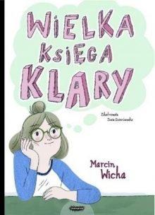 Wileka księga Klary. Sprawdź w TaniaKsiazka.pl