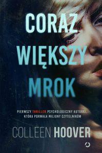Coraz większy mrok - kup na www.taniaksiazka.pl >>