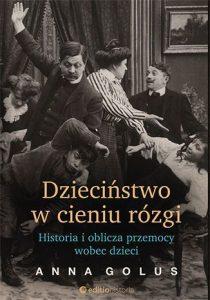 Dzieciństwo w cieniu rózgi - kup na TaniaKsiazka.pl