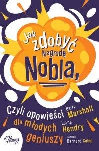 Jak zdobyć Nagrodę Nobla - kup na TaniaKsiazka.pl