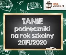 Tanie podręczniki szkolne w TaniaKsiazka.pl