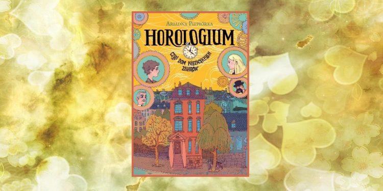 Horologium. Recenzja baśni dla dzieci o tym, co najważniejsze