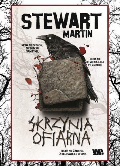 Przedpremierowa recenzja książki Skrzynia ofiarna Martina Stewarta