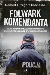 Folwark komendanta - kup na TaniaKsiazka.pl