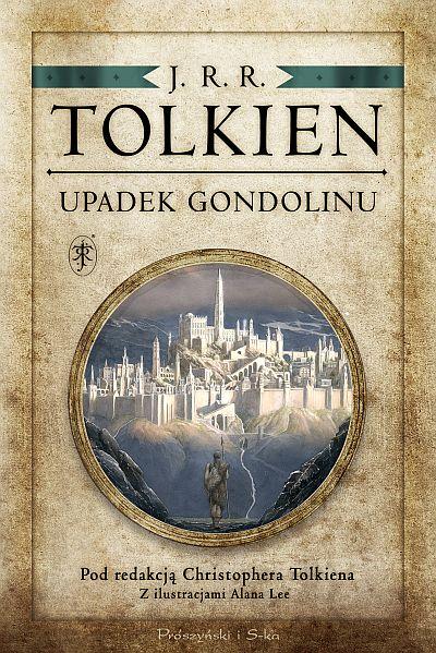J.R.R. Tolkien Upadek Gondolinu. Sprawdź w TaniaKsiazka.pl