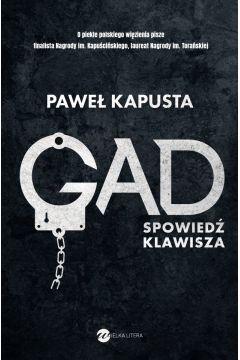 Gad. Spowiedź klawisza. Sprawdź w TaniaKsiazka.pl >>