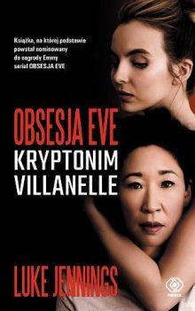 Książki z serii Obsesja Eve. Kryptonim Villanelle