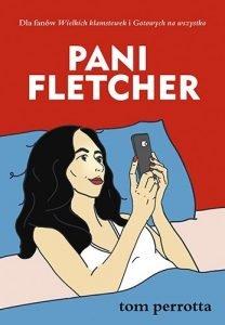Pani Fletcher- sprawdź książkę w TaniaKsiazka.pl >>
