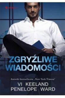 Zgryźliwe wiadomości. Sprawdź w TaniaKsiazka.pl >>