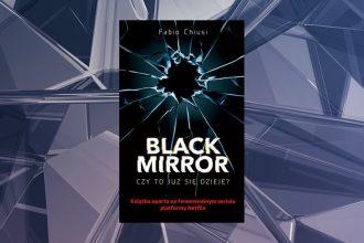 Książka Black Mirror - kup na TaniaKsiazka.pl