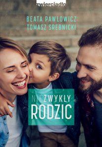 Niezwykły rodzic - sprawdź na TaniaKsiazka.pl