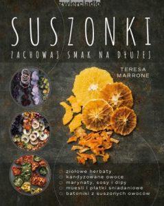 Suszonki. Zachowaj smak na dłużej - kup na TaniaKsiazka.pl